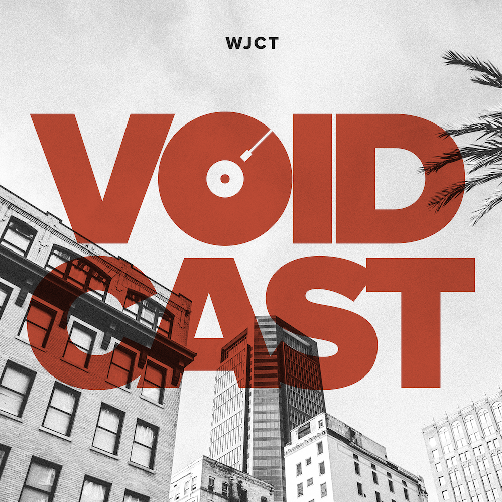 The VOIDCAST on WJCT