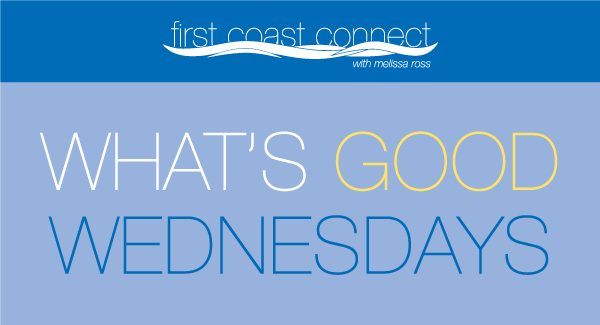 "First Coast Connect's ""What's Good Wednesdays"" Newsletter"