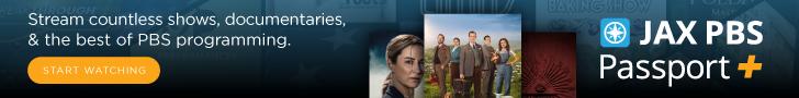 Jax PBS Passport+ Stream countless shows, documentaries, & the best of PBS programming.
