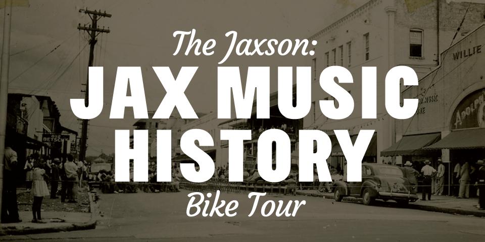 The Jaxson: Jax Music History Bike Tour