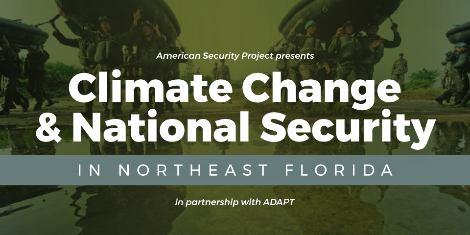Climate Change and National Security in Northeast Florida